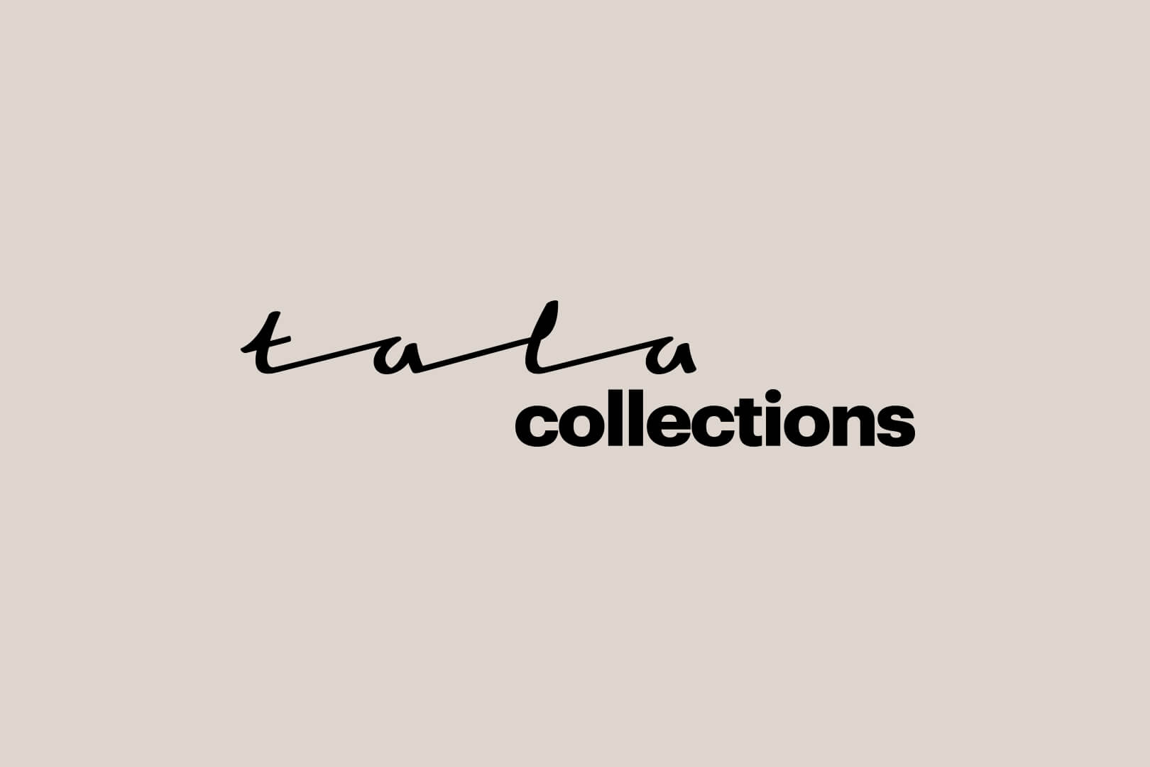 TALA - Collections